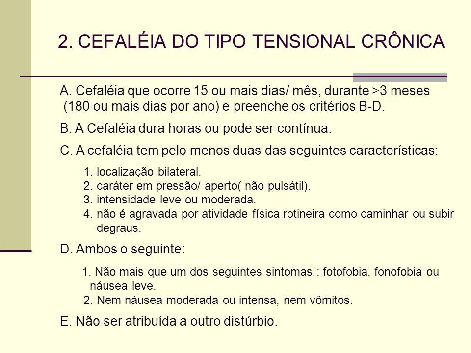 2. CEFALÉIA DO TIPO TENSIONAL CRÔNICA