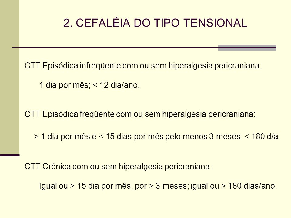 2. CEFALÉIA DO TIPO TENSIONAL