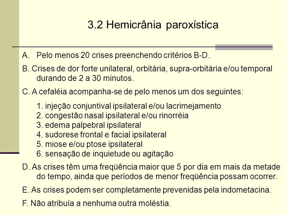 3.2 Hemicrânia paroxística
