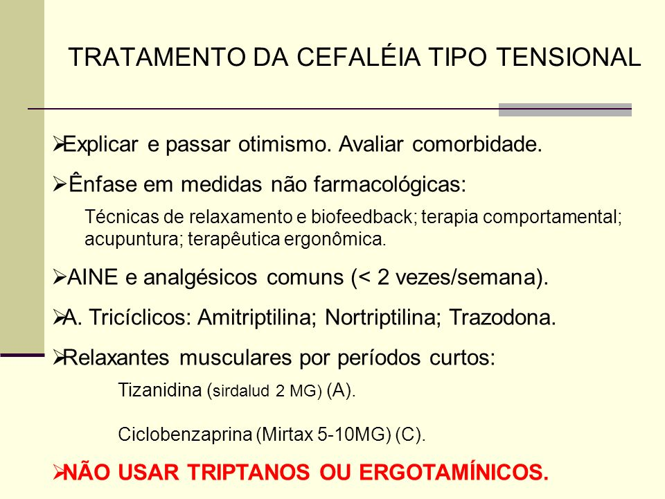 TRATAMENTO DA CEFALÉIA TIPO TENSIONAL