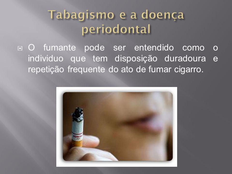 Tabagismo e a doença periodontal
