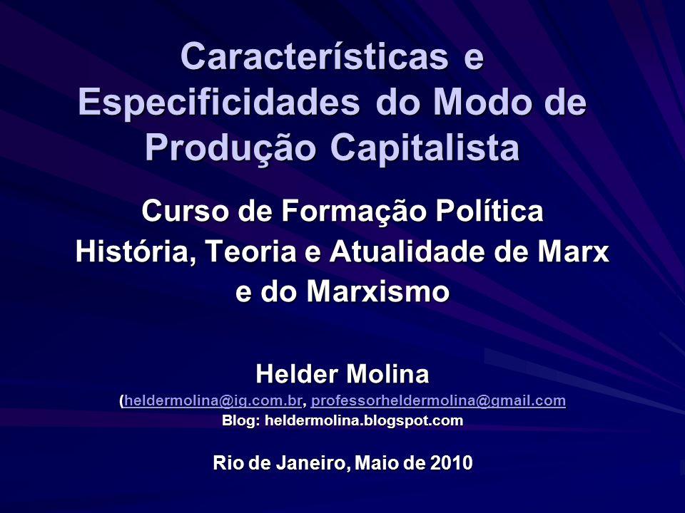 Características e Especificidades do Modo de Produção Capitalista