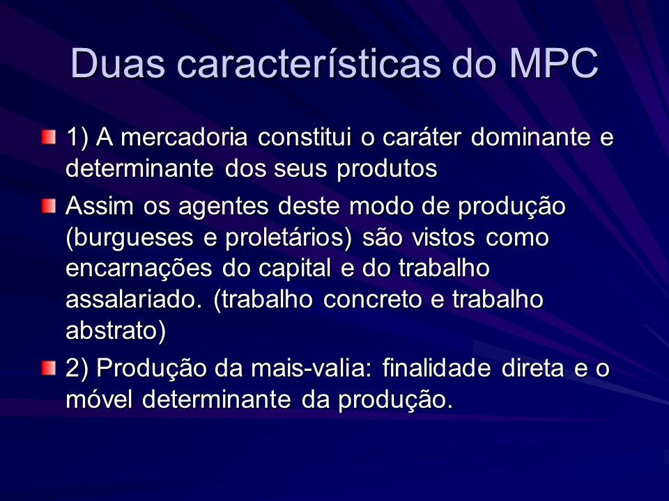 Duas características do MPC