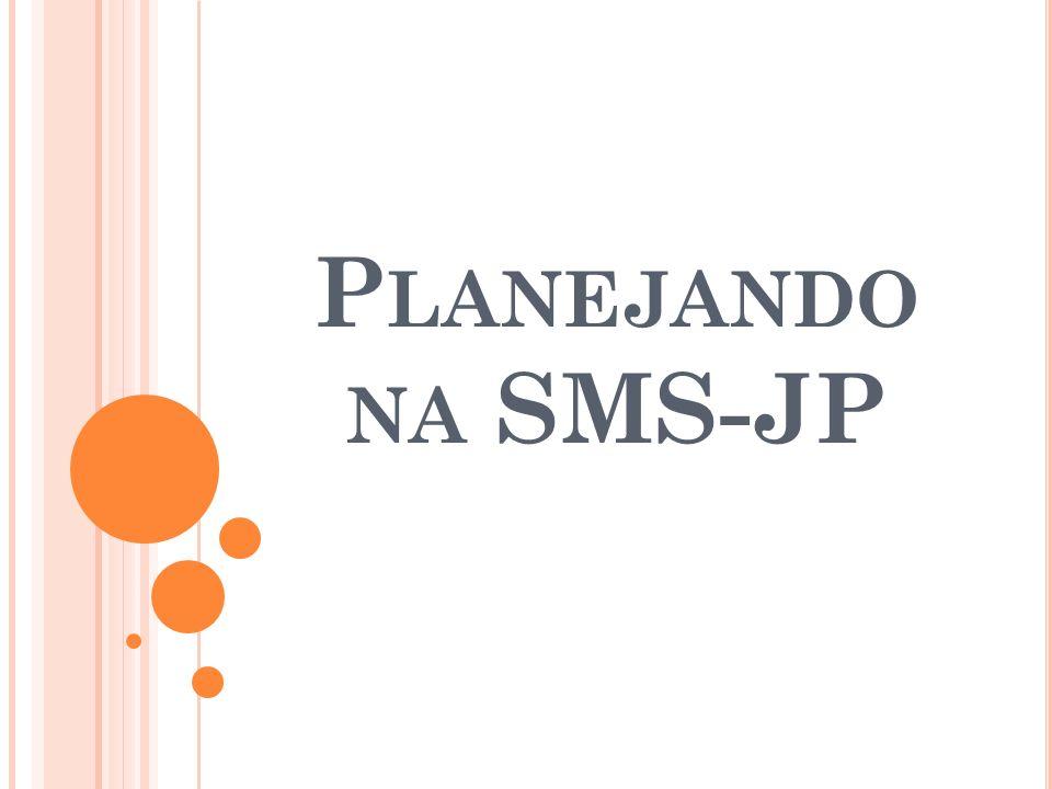 Planejando na SMS-JP