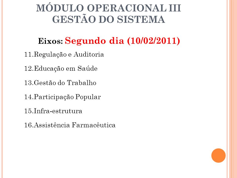 MÓDULO OPERACIONAL III GESTÃO DO SISTEMA