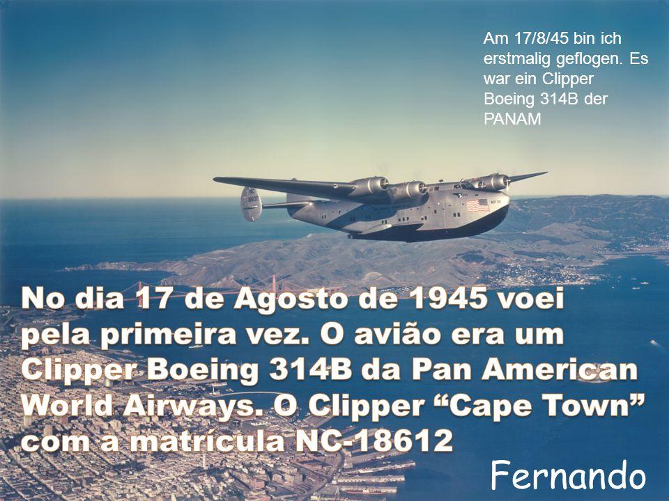 Fernando No dia 17 de Agosto de 1945 voei
