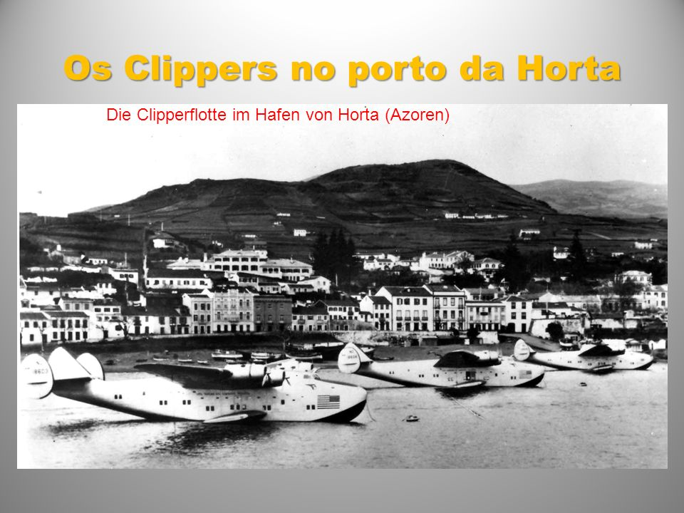 Os Clippers no porto da Horta