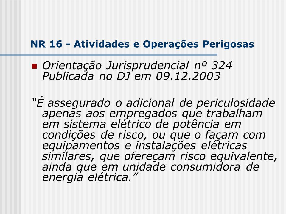 NR 16 - Atividades e Operações Perigosas