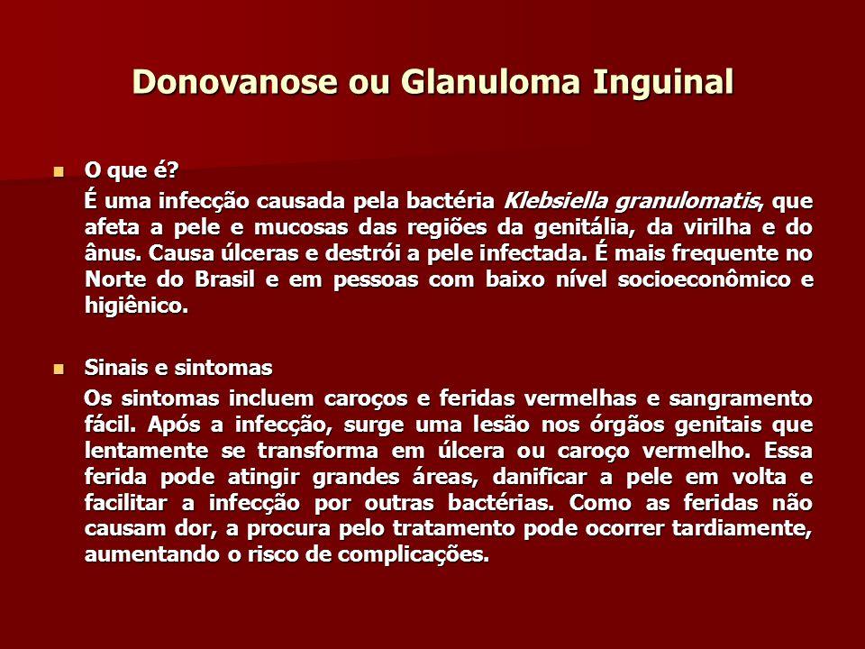 Donovanose ou Glanuloma Inguinal