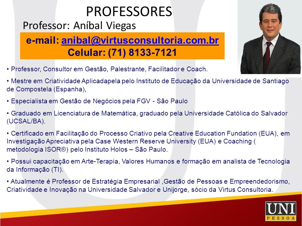 e-mail: anibal@virtusconsultoria.com.br
