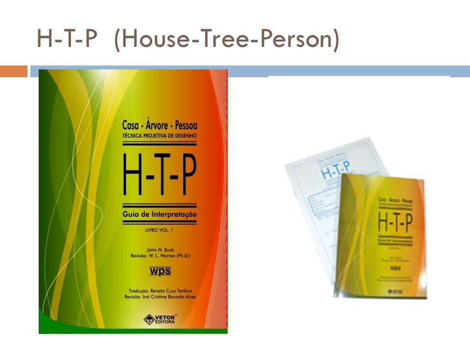 H-T-P (House-Tree-Person)