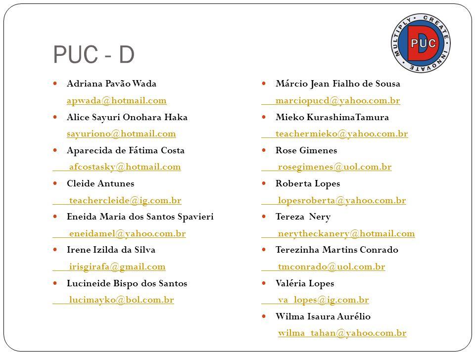 PUC - D Adriana Pavão Wada apwada@hotmail.com