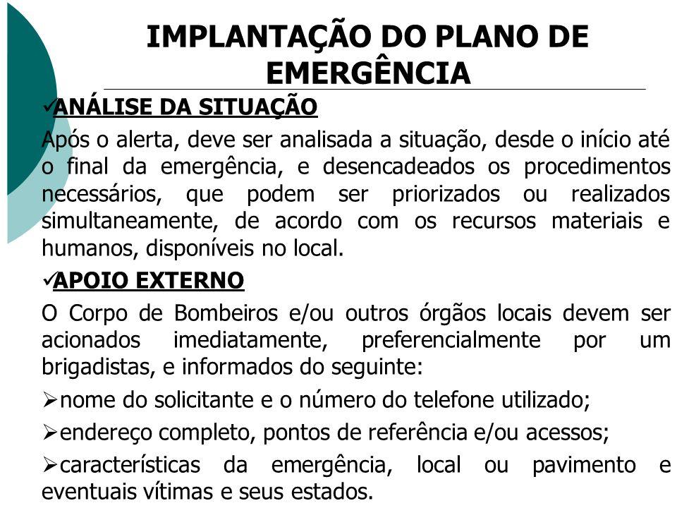 IMPLANTAÇÃO DO PLANO DE EMERGÊNCIA