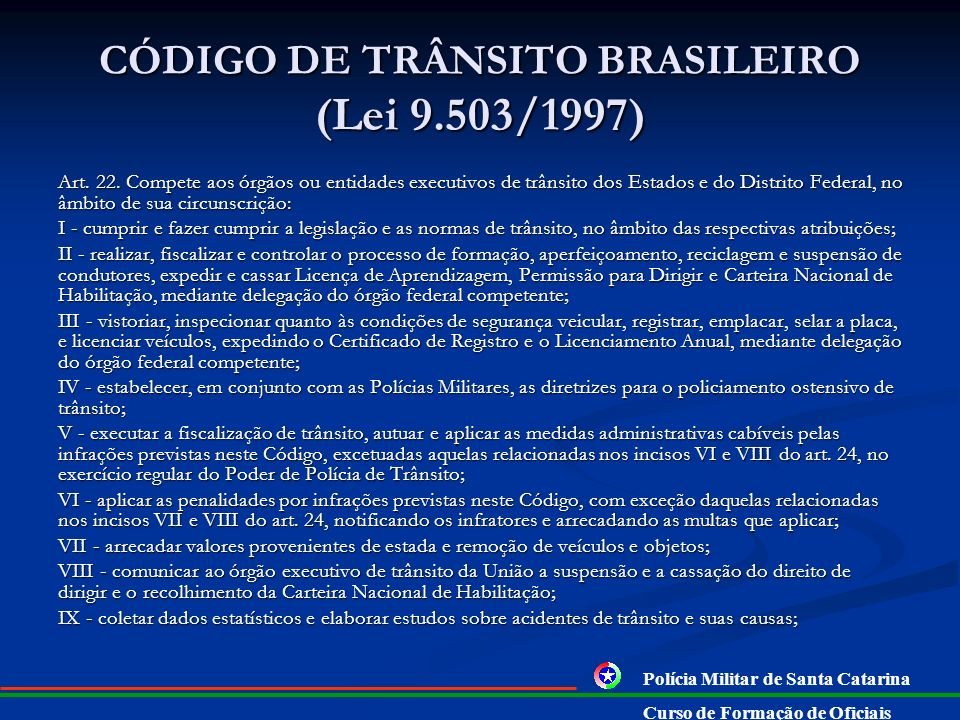 CÓDIGO DE TRÂNSITO BRASILEIRO (Lei 9.503/1997)