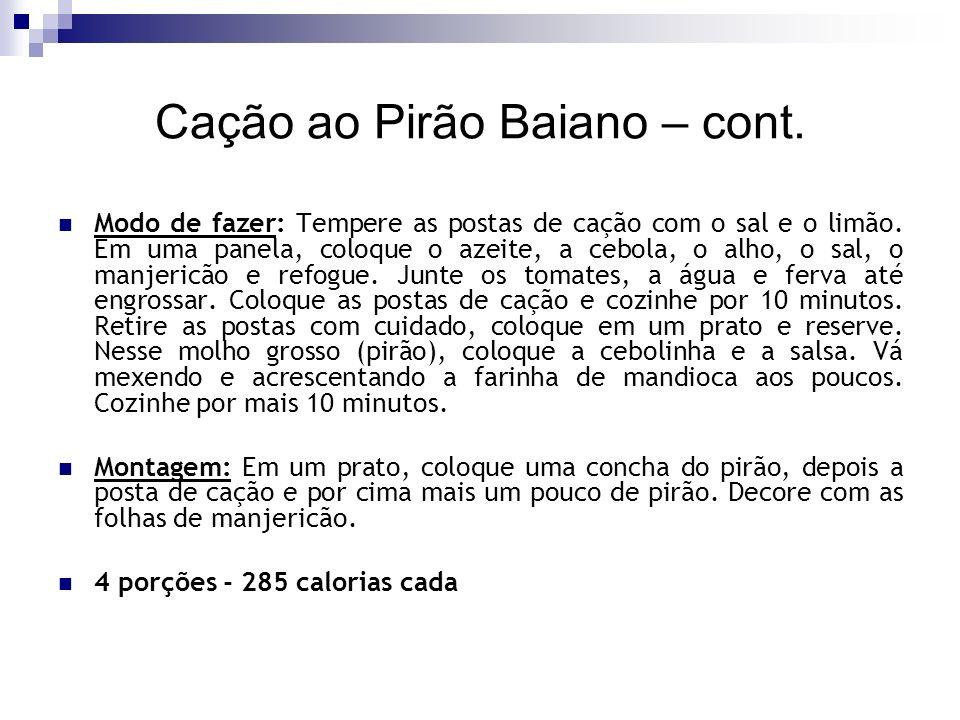 Cação ao Pirão Baiano – cont.