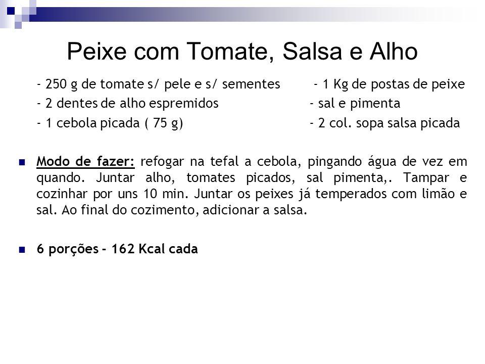 Peixe com Tomate, Salsa e Alho