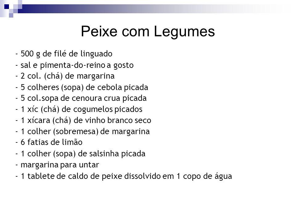 Peixe com Legumes - 500 g de filé de linguado