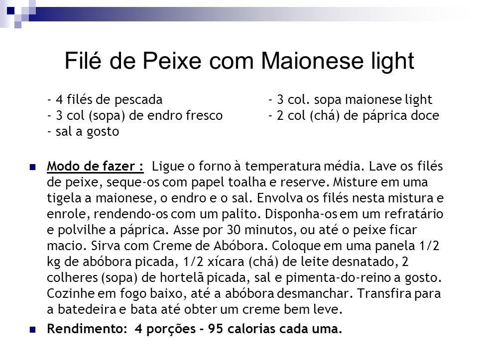 Filé de Peixe com Maionese light
