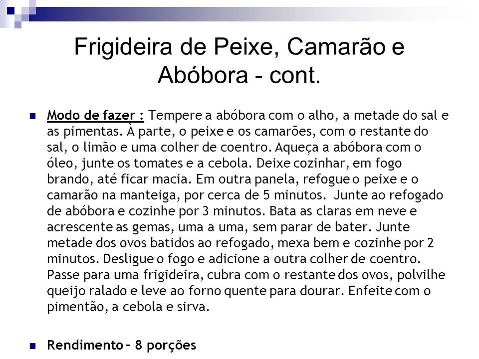 Frigideira de Peixe, Camarão e Abóbora - cont.
