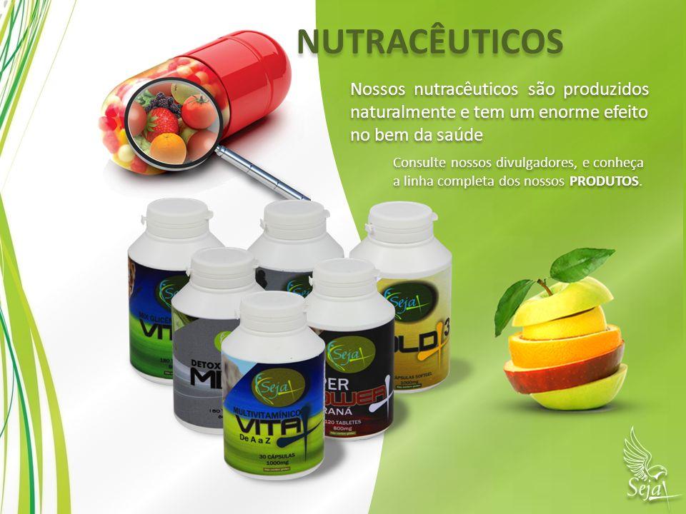 NUTRACÊUTICOS Nossos nutracêuticos são produzidos