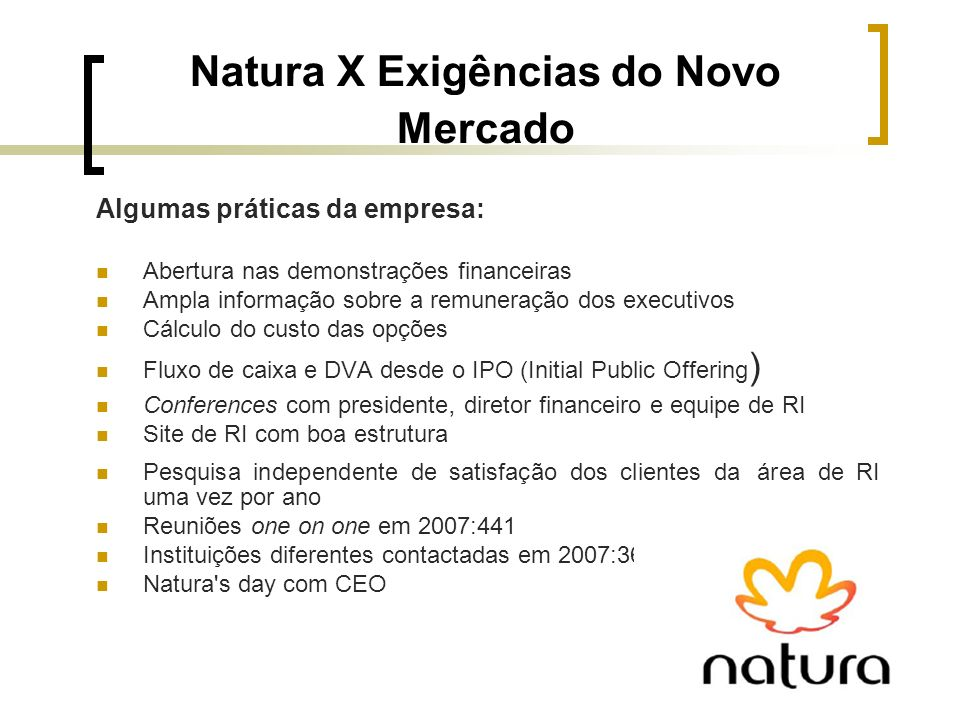 Natura X Exigências do Novo Mercado