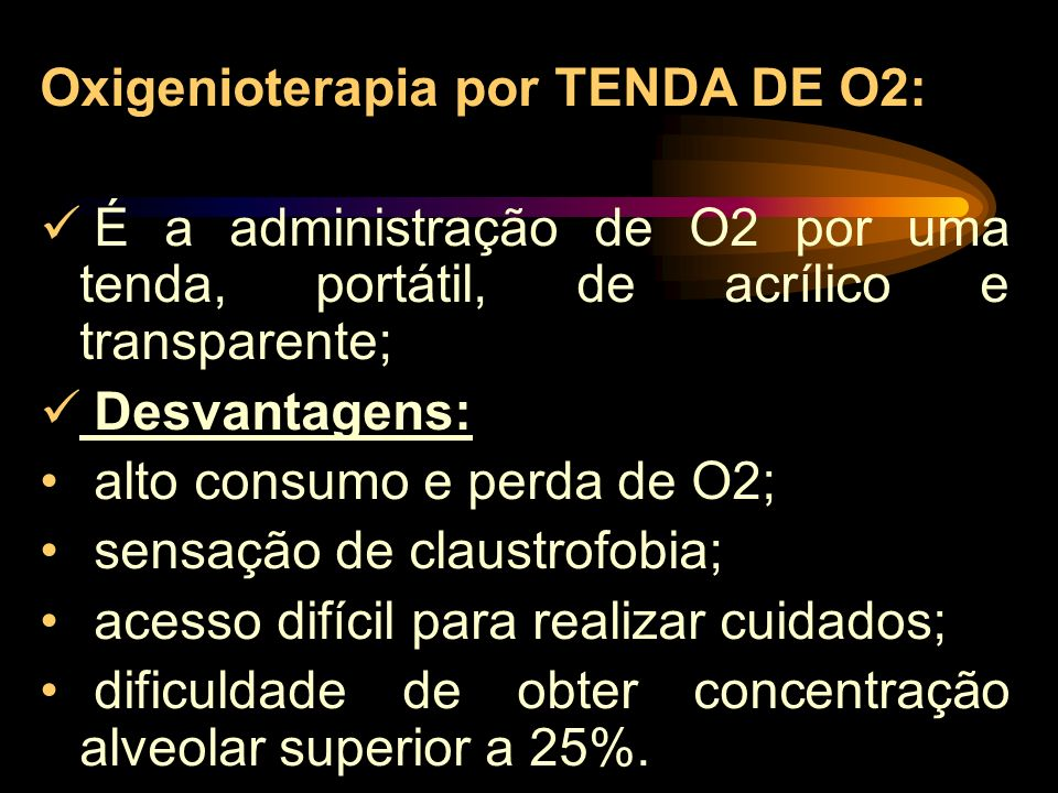 Oxigenioterapia por TENDA DE O2: