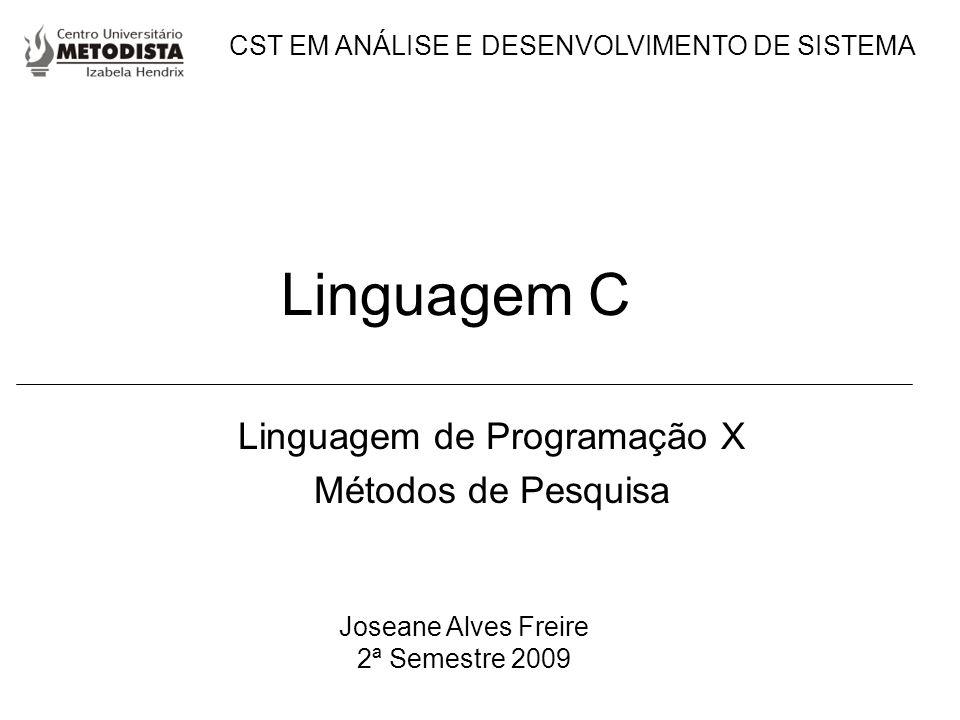 Linguagem de Programação X Métodos de Pesquisa