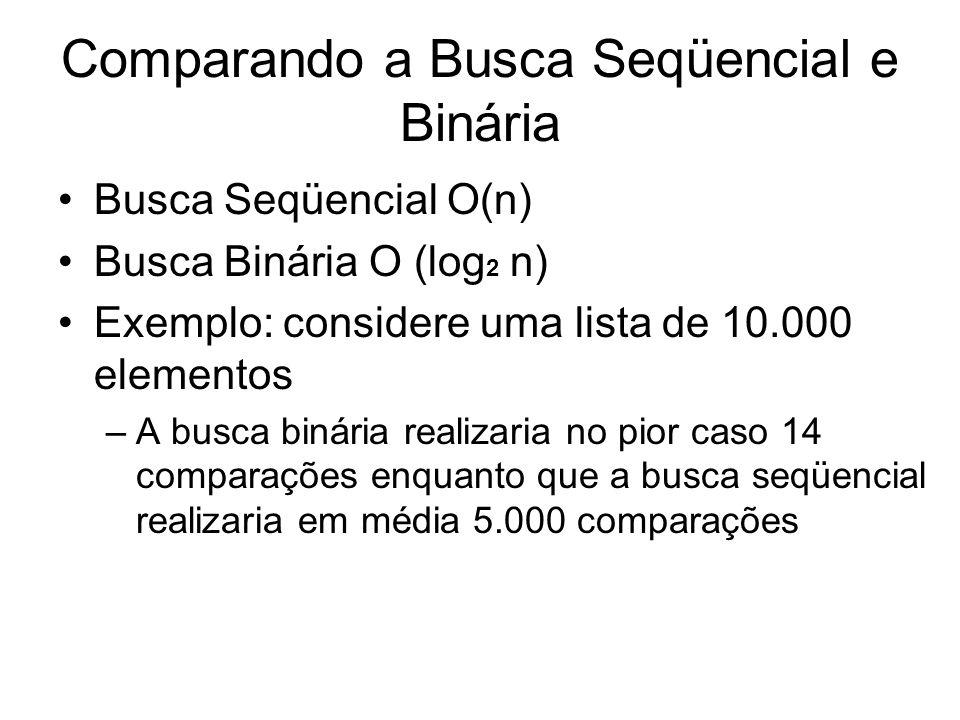 Comparando a Busca Seqüencial e Binária