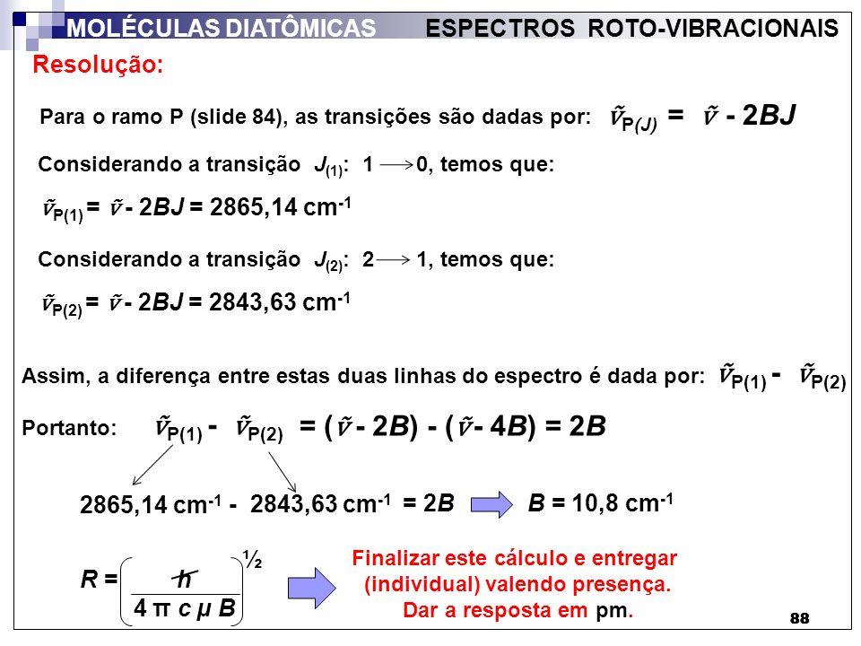 Finalizar este cálculo e entregar (individual) valendo presença.