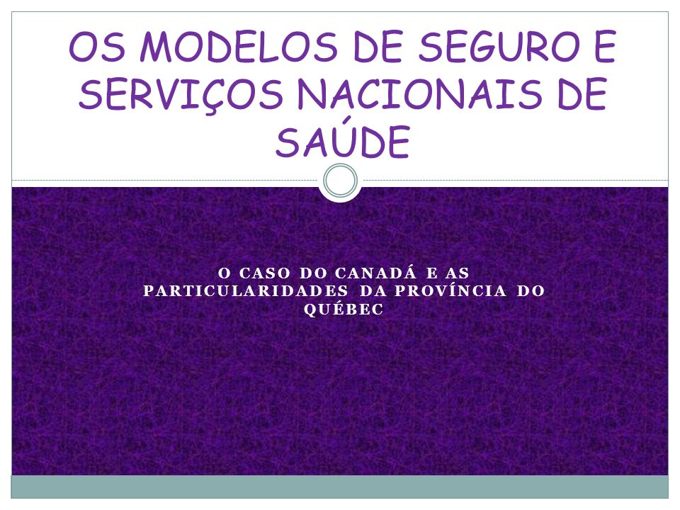 OS MODELOS DE SEGURO E SERVIÇOS NACIONAIS DE SAÚDE