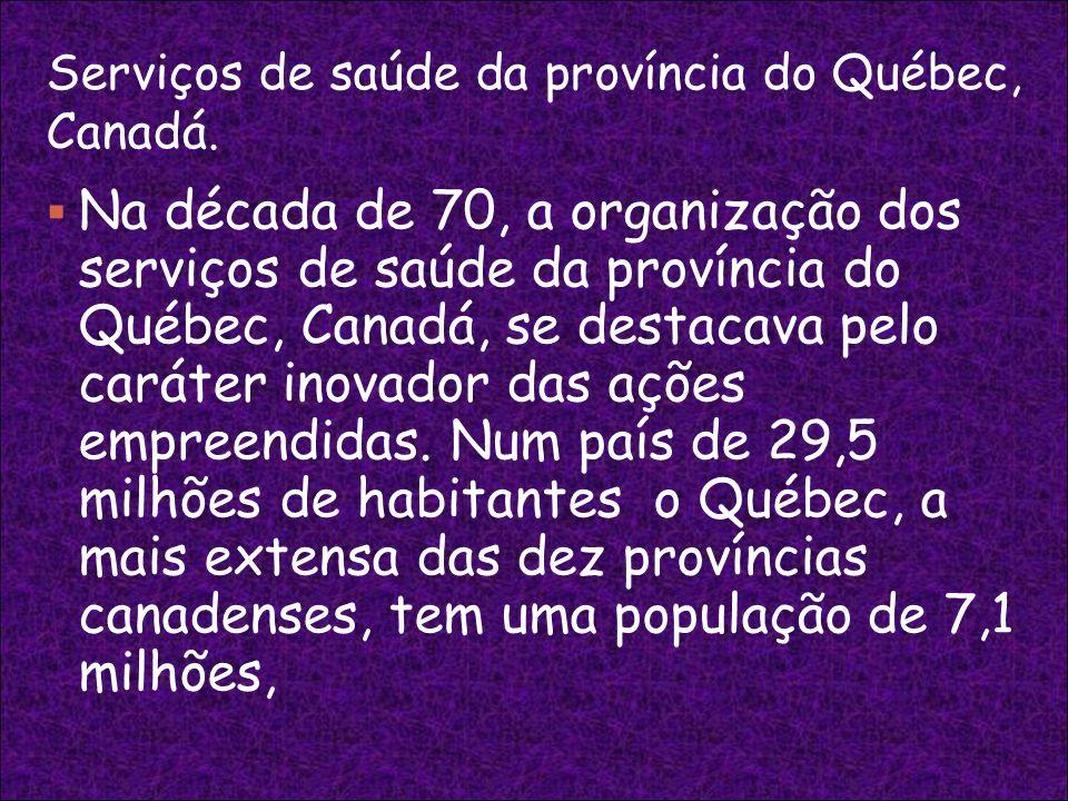 Serviços de saúde da província do Québec, Canadá.