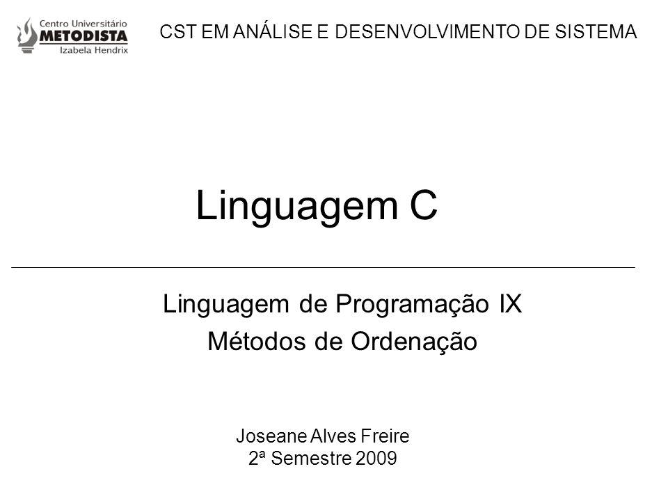 Linguagem de Programação IX Métodos de Ordenação