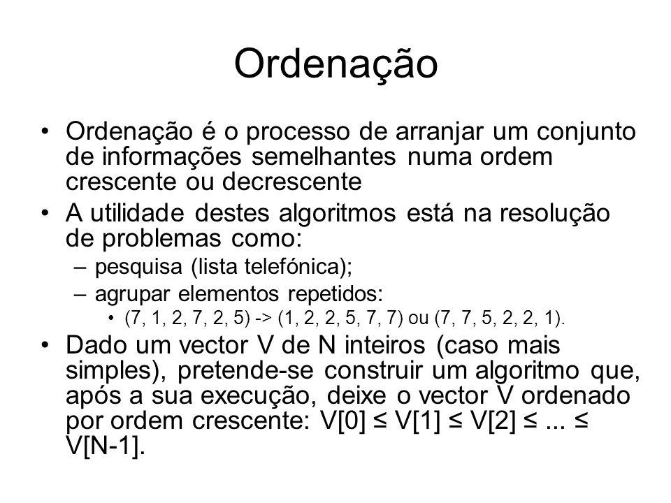 Ordenação Ordenação é o processo de arranjar um conjunto de informações semelhantes numa ordem crescente ou decrescente.