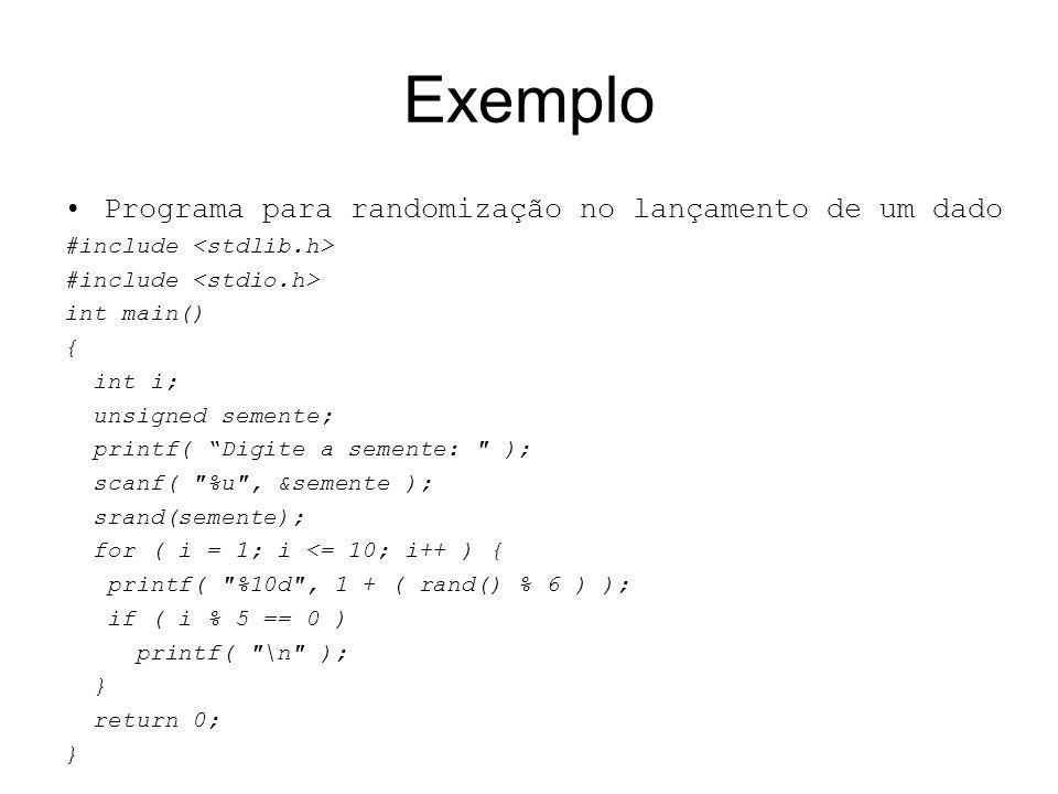 Exemplo Programa para randomização no lançamento de um dado
