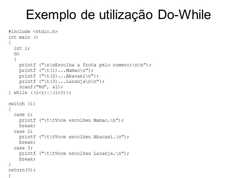 Exemplo de utilização Do-While