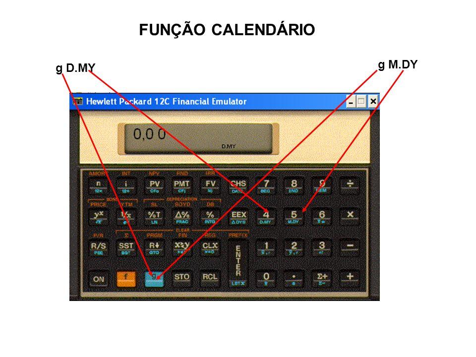 FUNÇÃO CALENDÁRIO g M.DY g D.MY