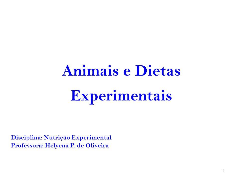 Animais e Dietas Experimentais