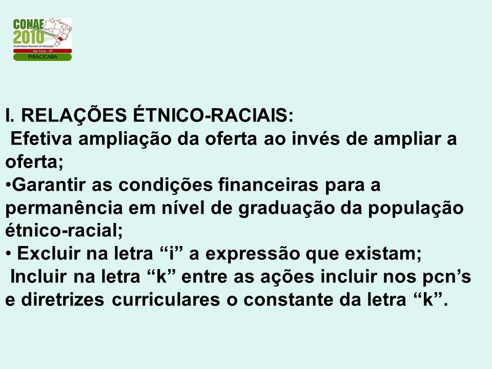 I. RELAÇÕES ÉTNICO-RACIAIS: