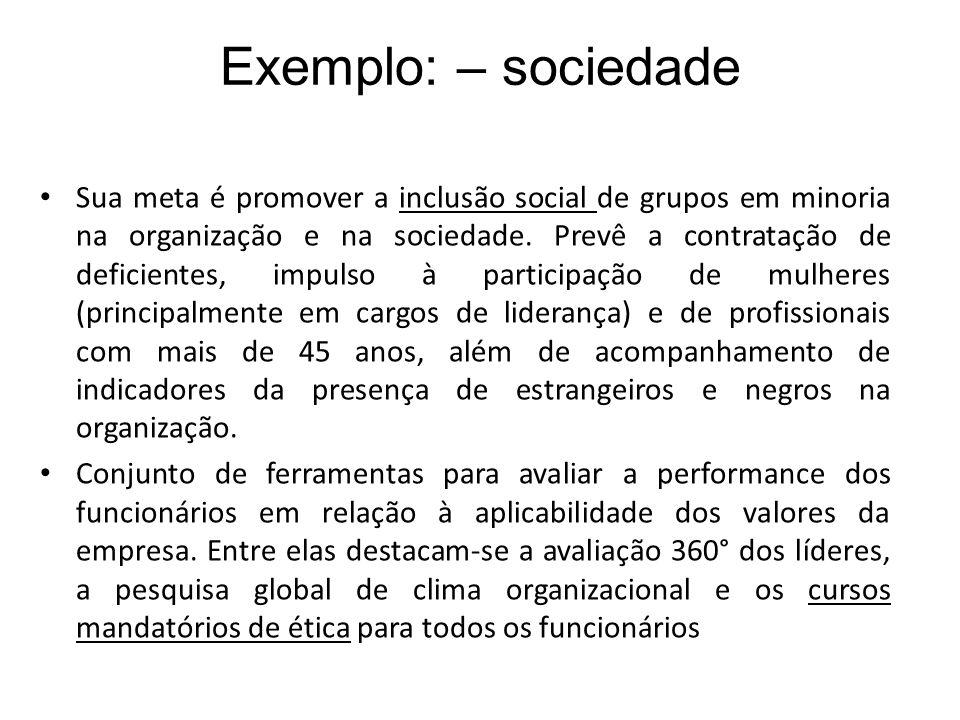 Exemplo: – sociedade