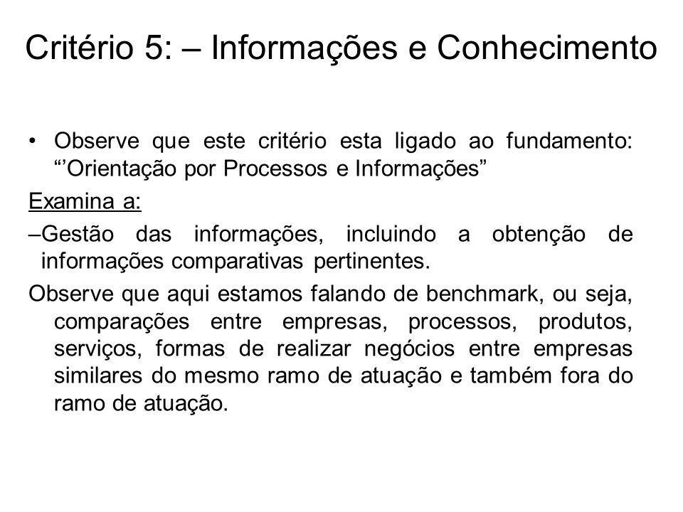 Critério 5: – Informações e Conhecimento
