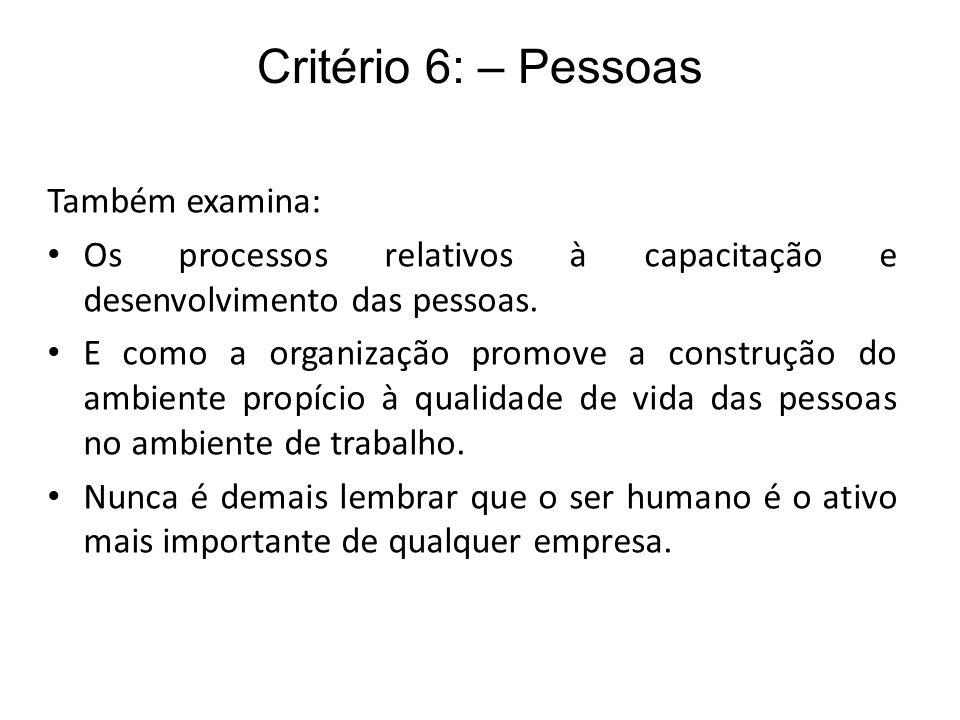 Critério 6: – Pessoas Também examina: