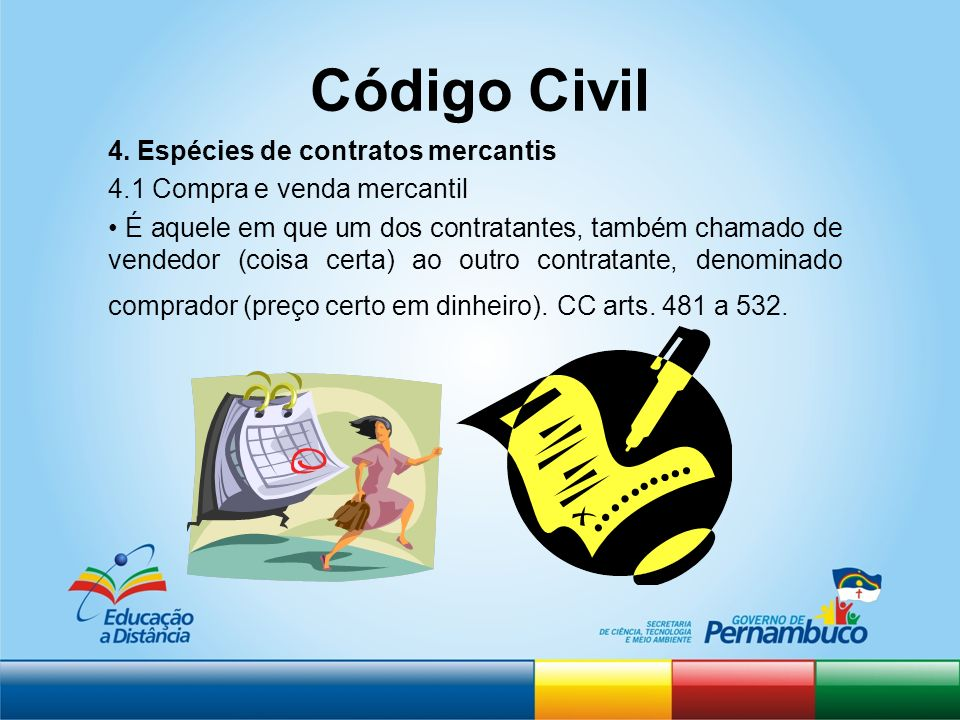 Código Civil 4. Espécies de contratos mercantis