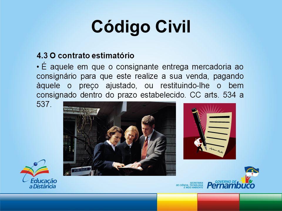 Código Civil 4.3 O contrato estimatório