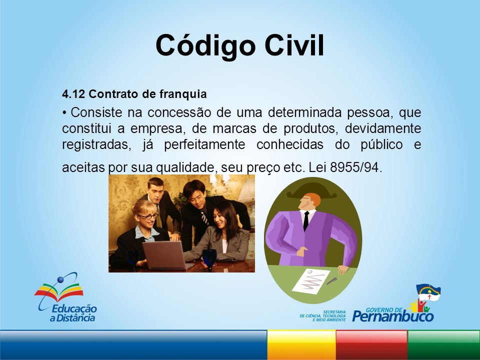 Código Civil 4.12 Contrato de franquia.