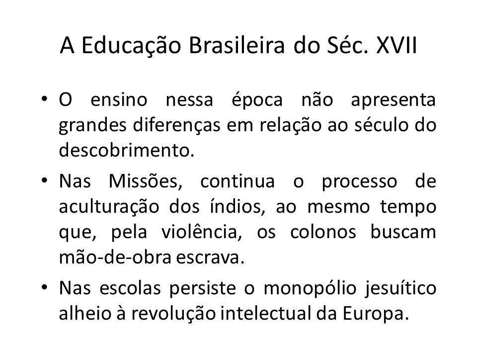A Educação Brasileira do Séc. XVII