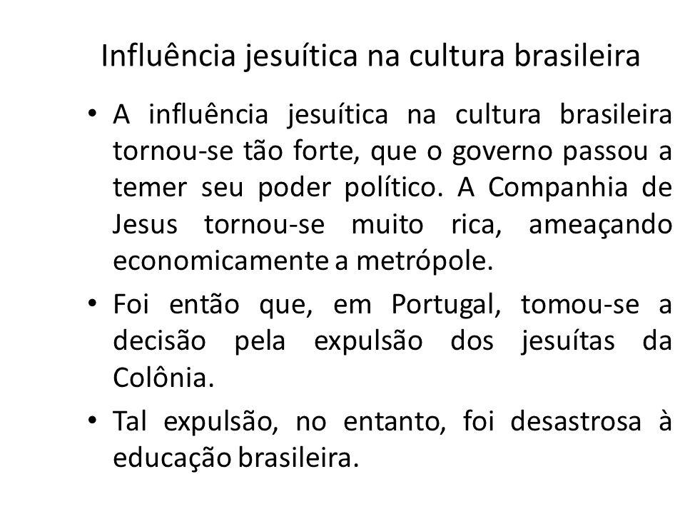 Influência jesuítica na cultura brasileira