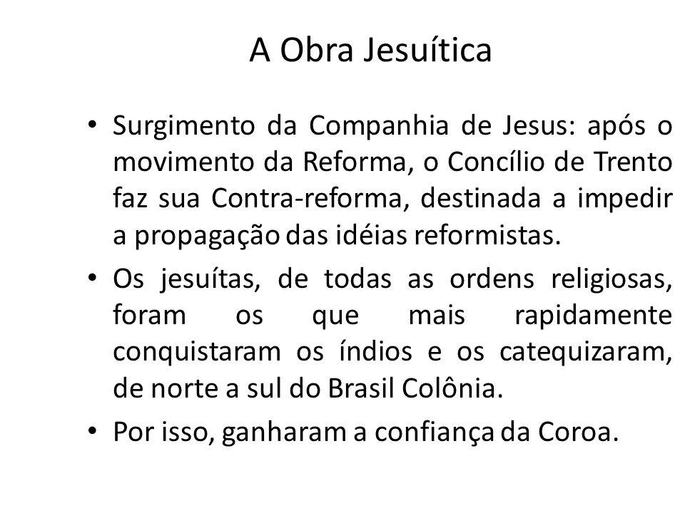A Obra Jesuítica