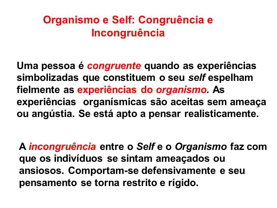 Organismo e Self: Congruência e Incongruência