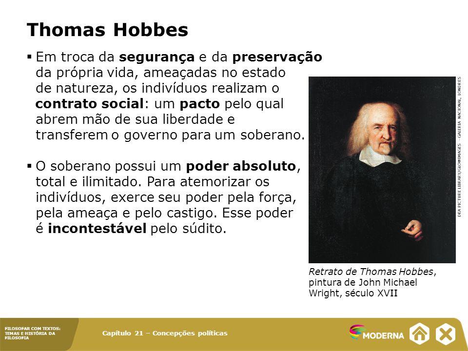 Thomas Hobbes Em troca da segurança e da preservação