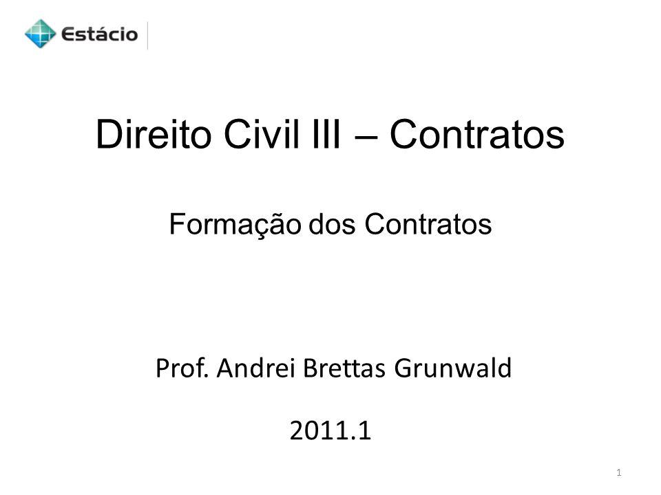 Direito Civil III – Contratos Formação dos Contratos